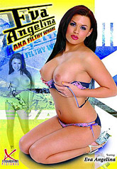 Eva Angelina AKA Filthy Whore 01