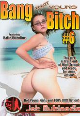 Bang That Young Bitch 06
