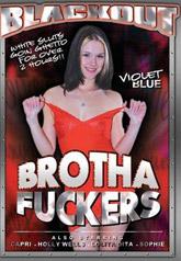 Brotha Fuckers 01