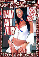 Dark and Juicy 01