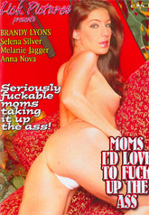Moms I'd Like To Fuck Up The Ass 01