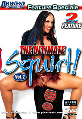 The Ultimate Squirt 02