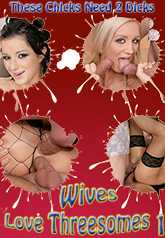 Wives Love Threesomes 01